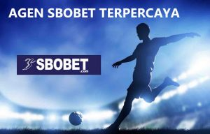 Trusted Sbobet Agent Site That Provides Online Football Gambling List